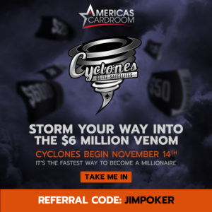 Storm your way into the Venom at Americas Cardroom with a Cyclone